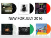 NEW FOR JULY 2016