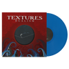 TEXTURES - Dualism (Ltd Edition Blue Vinyl LP)