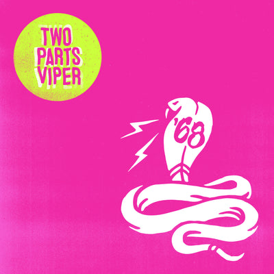"'68 - ""Two Parts Viper"" (Limited Edition Vinyl LP)"