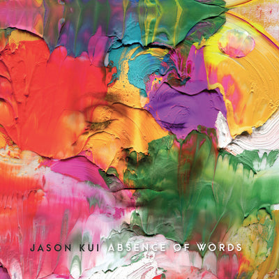 "JASON KUI - ""Absence Of Words"" (Album CD)"