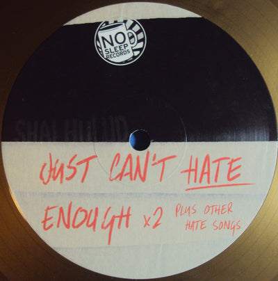 "SHAI HULUD - ""Just Can't Hate Enough X2 + Other Hate Songs"" (Limited Edition Vinyl"