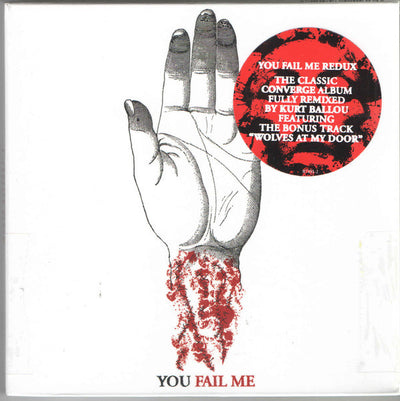 "CONVERGE - ""You Fail Me Redux"" (Album CD)"