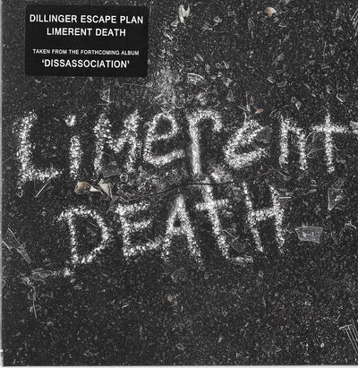 "THE DILLINGER ESCAPE PLAN - ""Limerant Death"" (Limited Edition 7"" White Vinyl Single)"