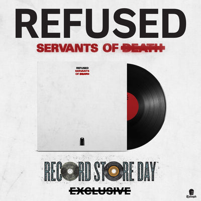 "REFUSED - ""Servants Of Death"" (Limited Edition 12"" 180g Vinyl LP + Digital Download)"