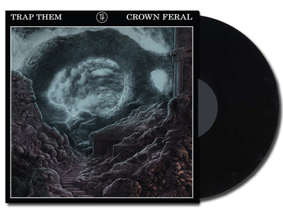 TRAP THEM - Crown Feral (Ltd Edition Vinyl LP)