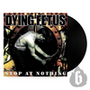"DYING FETUS - ""Stop At Nothing"" (Limited Edition Black Vinyl LP + Download Card)"