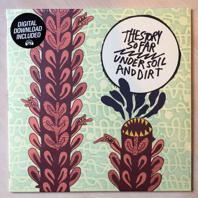 THE STORY SO FAR - Under Soil And Dirt (180grm Vinyl LP + Free Digital Copy)