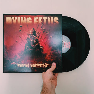 "DYING FETUS - ""Reign Supreme"" (Limited Edition Black Vinyl + Download Code)"