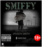 Smiffy (Smudger) - Performed by Jansen Smith