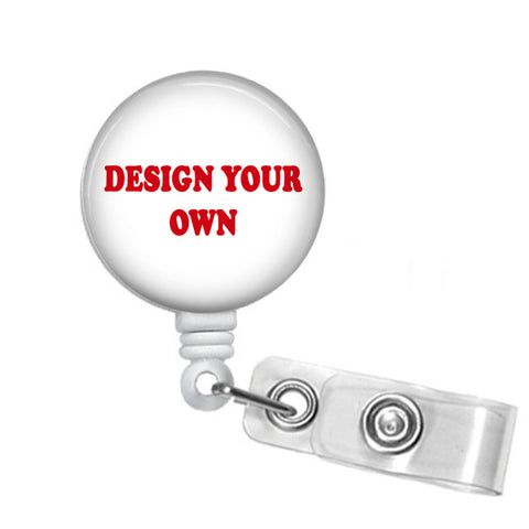 Design Your Own Retractable Badge Reel - Designs by Dee's Hands  - 1