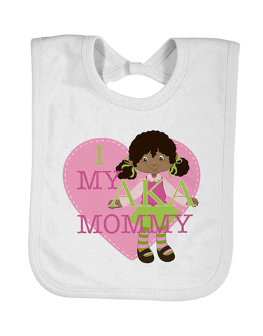 Baby Bib I Love My AKA Mommy, Auntie, Godmother, Grandmother, Nana - Designs by Dee's Hands