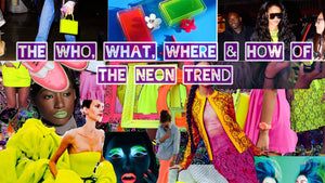 The Who, What, Where, and How of The Neon Trend