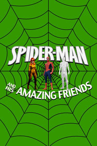 Spider-Man And His Amazing Friends....