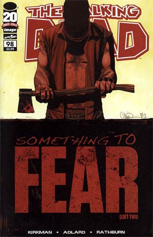 The Walking Dead # 98 , First Print NM,1st Dwight, Death of Abraham  Something  To Fear  !!!!