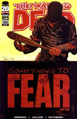 The Walking Dead # 100  1st  PTG  * NM *  DEATH OF GLENN ! 1st NEGAN  Something To Fear AMC