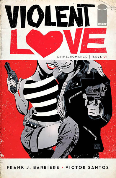 Violent Love # 1 Cover A Santos,  Pre-Order Coming Nov-09-16   *NM *
