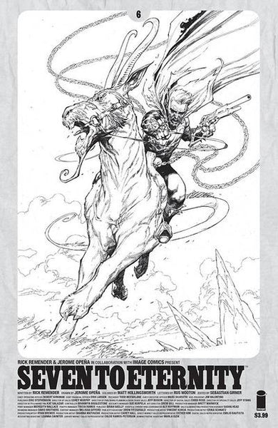 Seven To Eternity #6 (Cover D - Spawn Month Black & White Variant Cover Edition)  Pre-Order 05-24-17