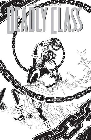 Deadly Class #28 (Cover C - Spawn Month B & W  Variant Cover Edition)   Pre-Order 05-24-17