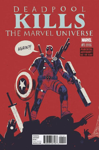 Deadpool Kills The Marvel Universe Again #1 (Walsh Variant Cover Edition) Pre-Order Now  07/05/17....