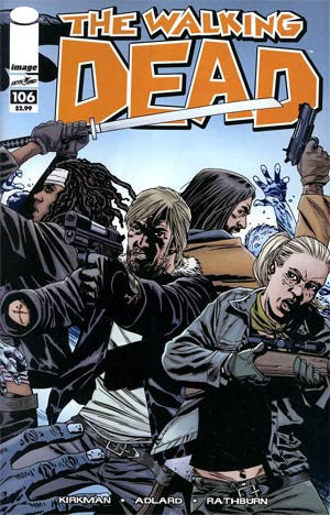 The Walking Dead #106 Cover A Charlie Adlard & Cliff Rathburn  (01/09/2013)   * In Stock *
