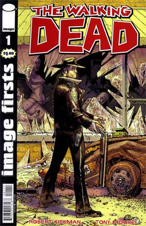 The Walking Dead  Image Firsts Walking Dead #1 Reprint  (2012)   * In Stock *