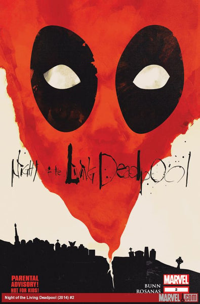 Night Of The Living Deadpool # 2  Regular  CVR  In Stock * 2014 * !!!