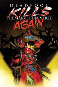 Deadpool Kills The Marvel Universe Again #1  NM....