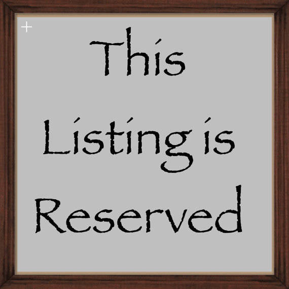 RESERVED Listing for Jen