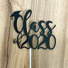 Cake Topper - Class of 2020 - Black