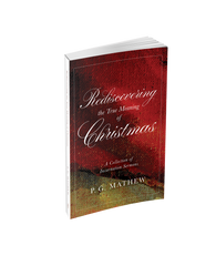 Rediscovering the True Meaning of Christmas
