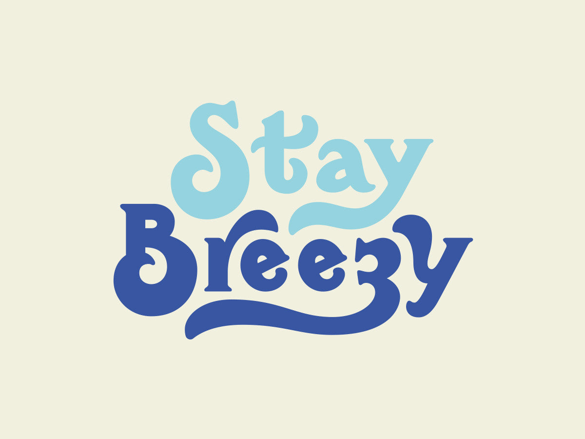 Stay Breezy Desktop Wallpaper