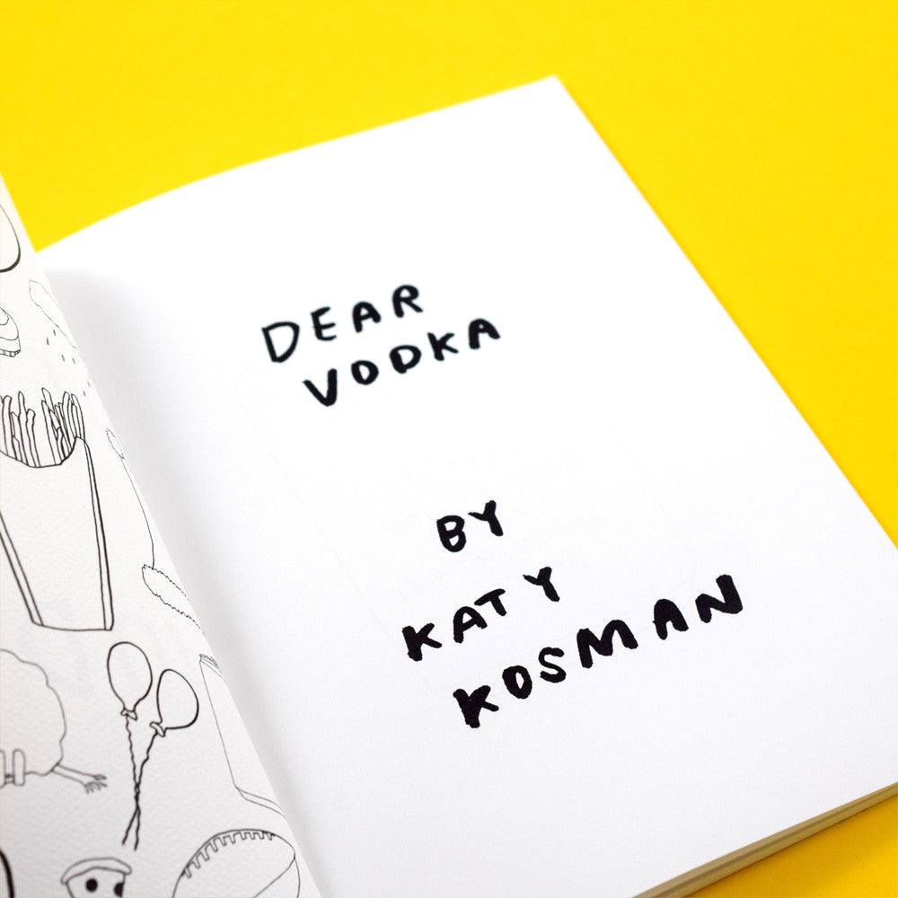 Dear Vodka by Katy Kosman