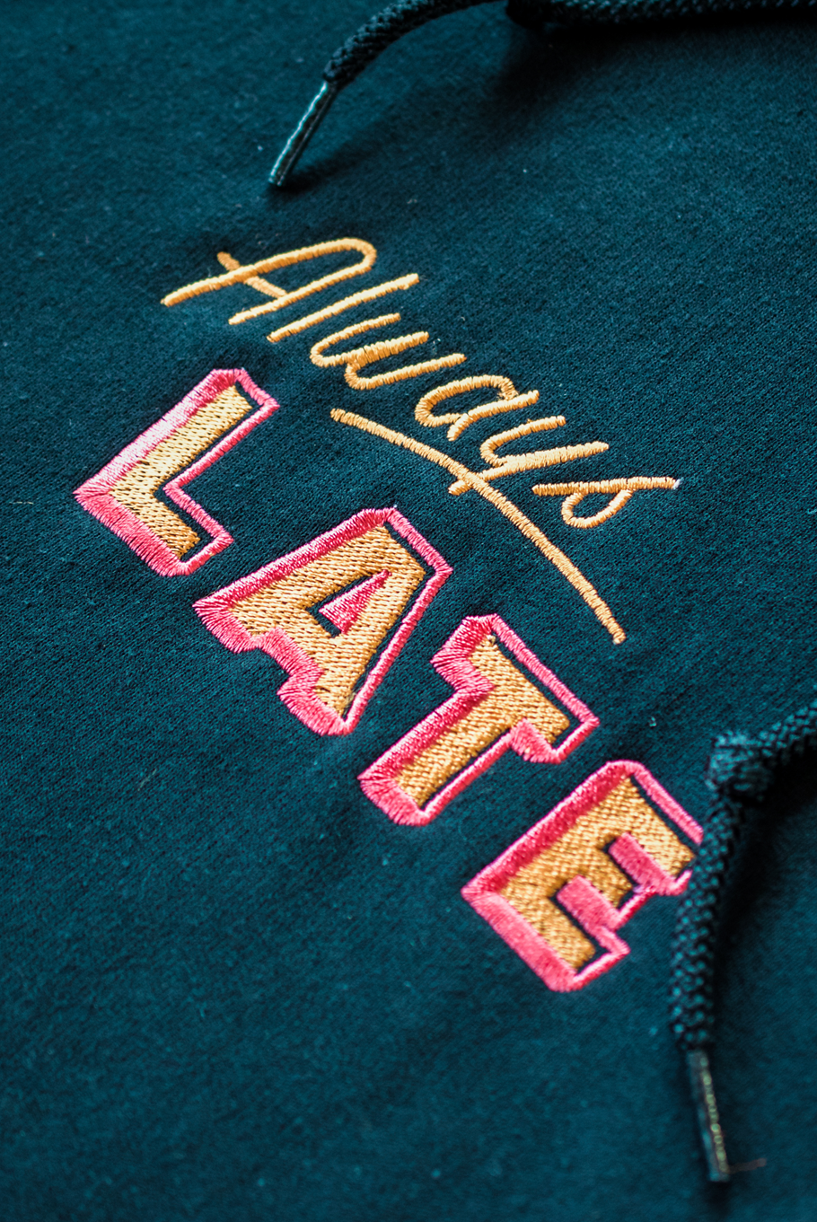Always Late Embroidered Hoodie