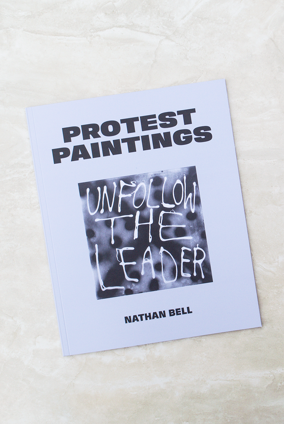 Protest Paintings Book by Nathan Bell