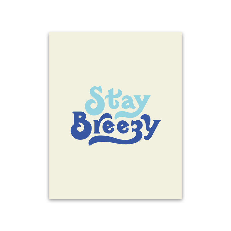 products/stay_breezy_print_white_sml.jpg