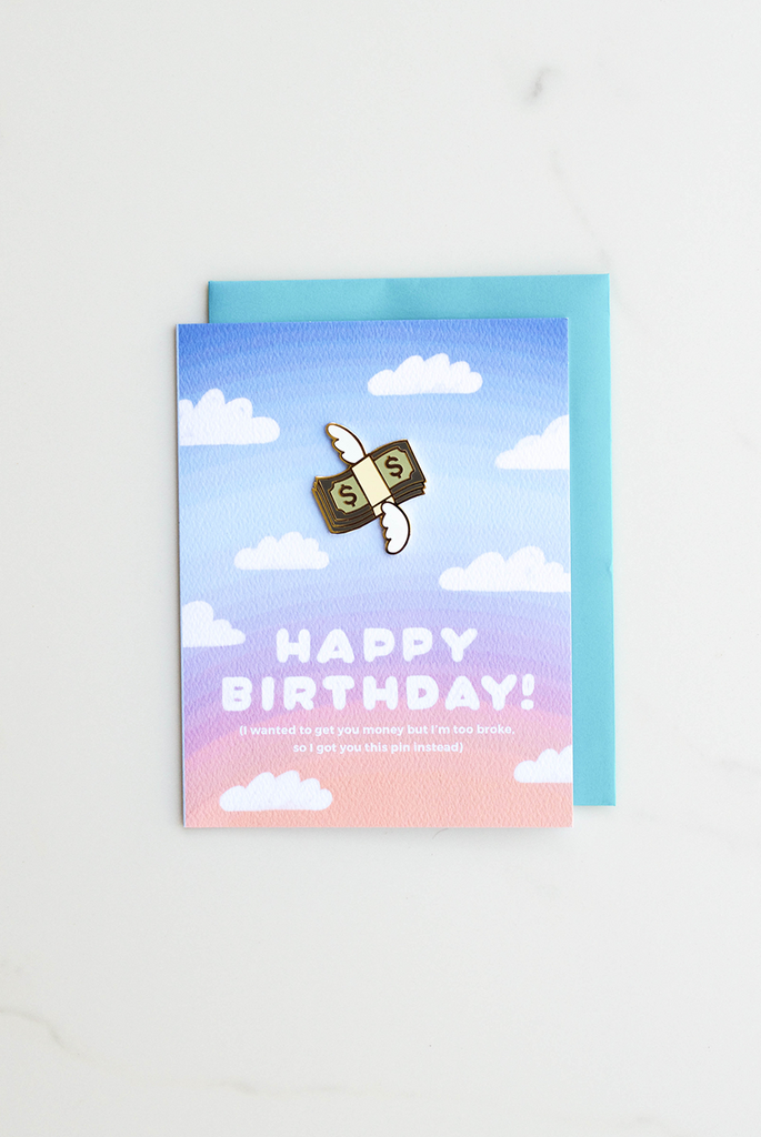 Too Broke Birthday Enamel Pin Card