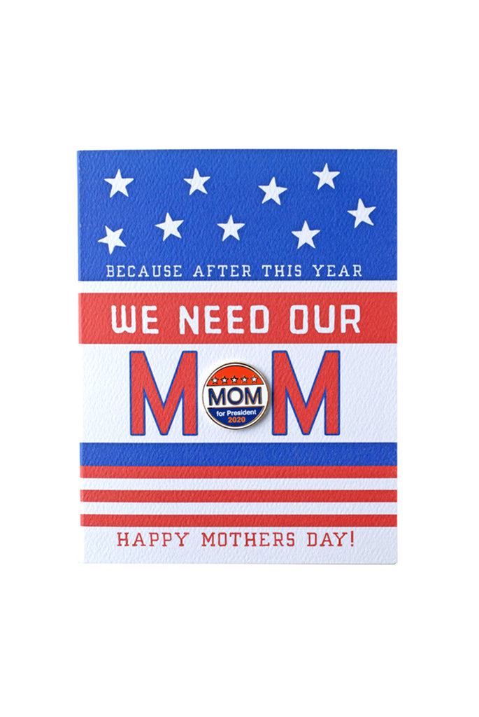Mom for President Card and Pin
