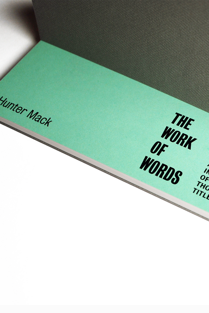 The Work of Words by Hunter Mack