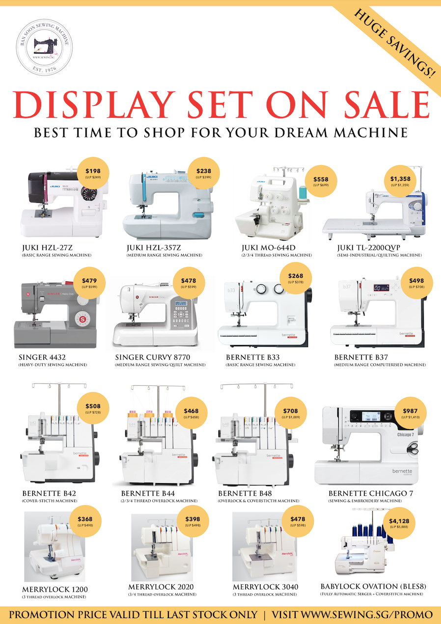 Demo Machine Clearance Sale By Ban Soon Sewing Machine | www.sewing.sg/promo