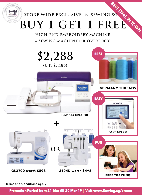 Buy 1 Get 1 Free Brother Embroidery Machine NV800E at www.Sewing.sg Brother Show