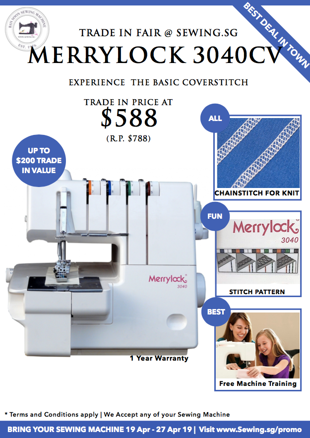 Trade In Fair @ www.Sewing.sg Overlock & Coverstitch