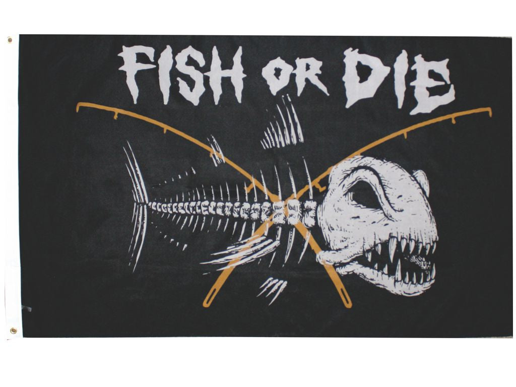 Fish Or Die- 3ft x 5ft