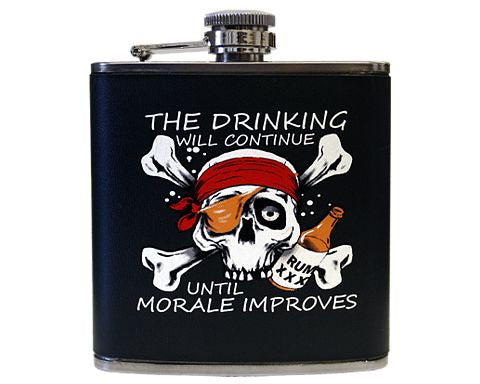 The Drinking Will Continue Pirate Flask