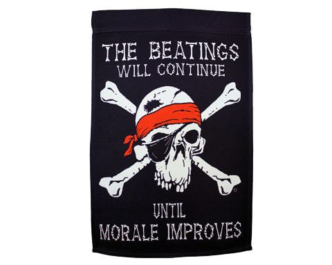 The Beatings Will Continue Garden and House Banner
