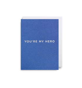 "Mini Card ""You're My Hero"""