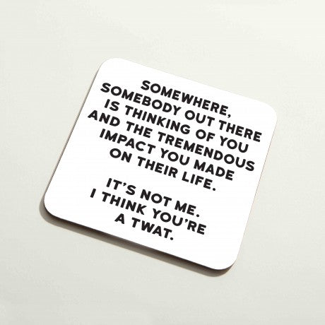 'It's Not Me' Coaster