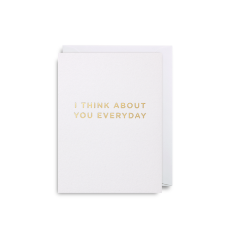 "Mini Card ""I Think About You Everyday"""