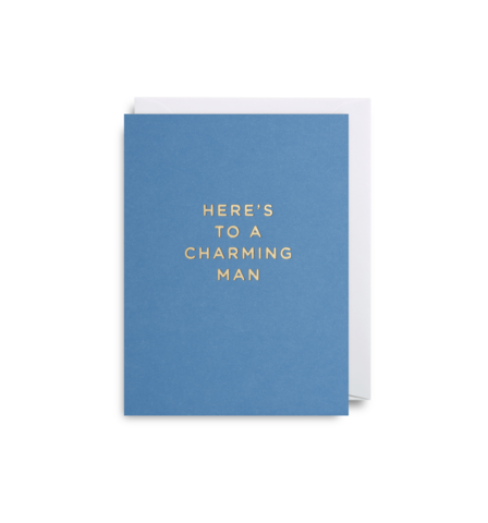 "Mini Card ""Here's To a Charming Man"""
