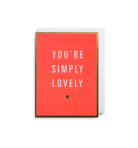 "Mini Card ""You're Simply Lovely"""