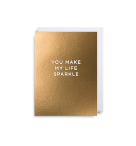 "Mini Card ""You Make My Life Sparkle"""